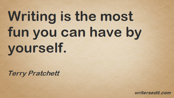 Image Quote: Writing is the most fun you can have by yourself.