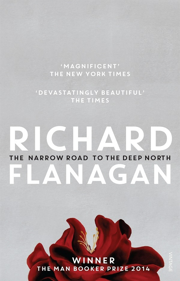 Multi-award winning novel, 'The Narrow Road to the Deep North' by Richard Flanagan...