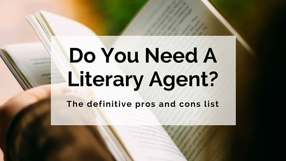 Do you need a literary agent-