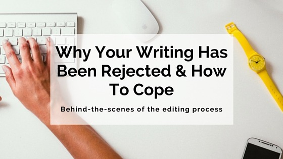 Why Your Writing Has Been Rejected