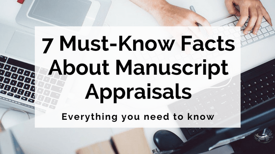7-must-know-facts-about-manuscript-appraisals
