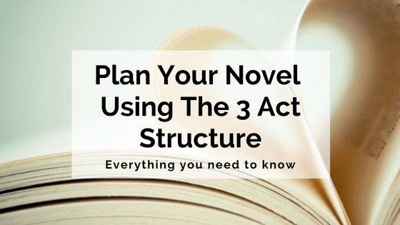 plan-your-novel-using-the-3-act-structure