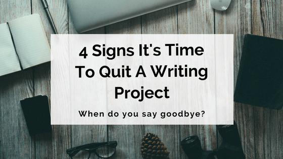 4-signs-its-time-to-quit-a-writing-project