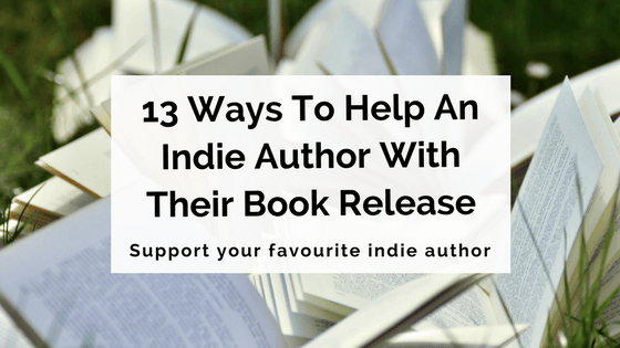13 ways to help an indie author with their book release - final
