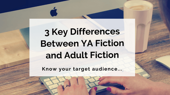3 Key Differences Between YA Fiction and Adult Fiction
