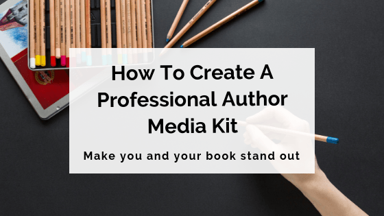 How To Create A Professional Author Media Kit
