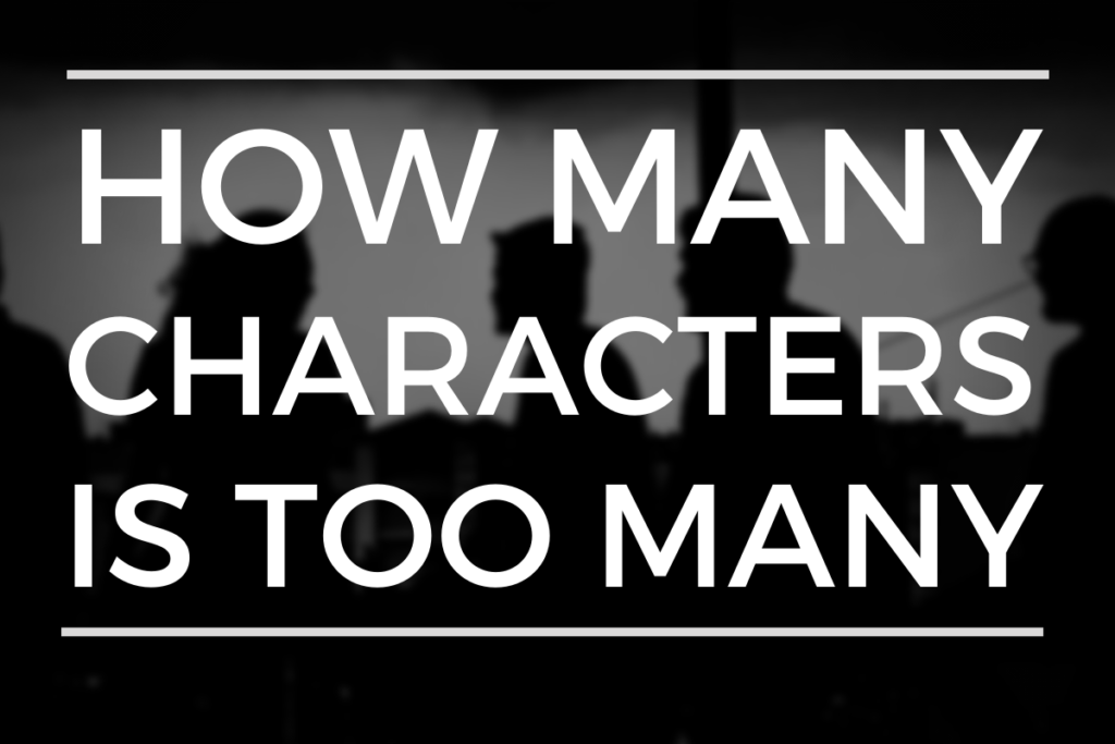 How Many Characters Is Too Many