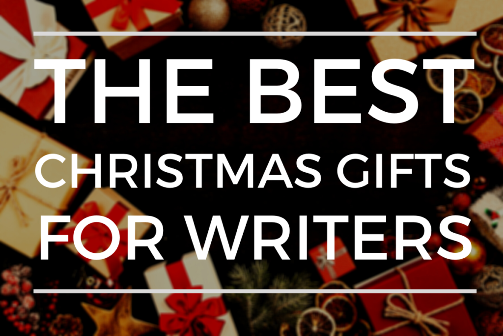 The Best Christmas Gifts For Writers